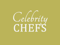 Celebrity Chefs